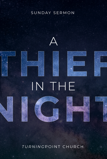 135 - A Thief In The Night By Pastor Jeff Wickwire | LT38583