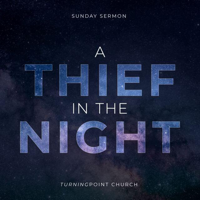135 - A Thief In The Night By Pastor Jeff Wickwire | LT38583-1