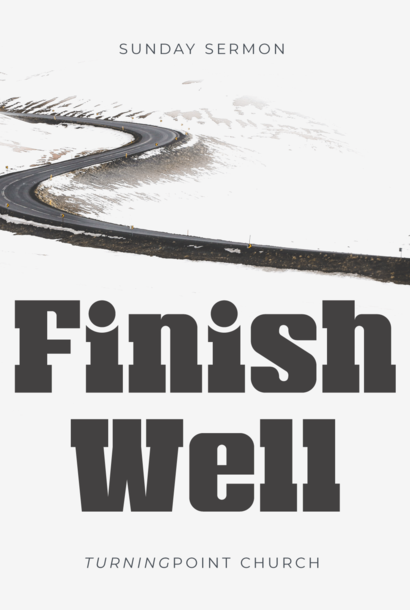 139- Finish Well By Pastor Jeff Wickwire | LT38589