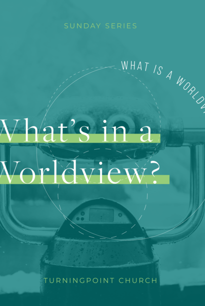 01 - What Is A Worldview? By Pastor Jeff Wickwire | LT38603