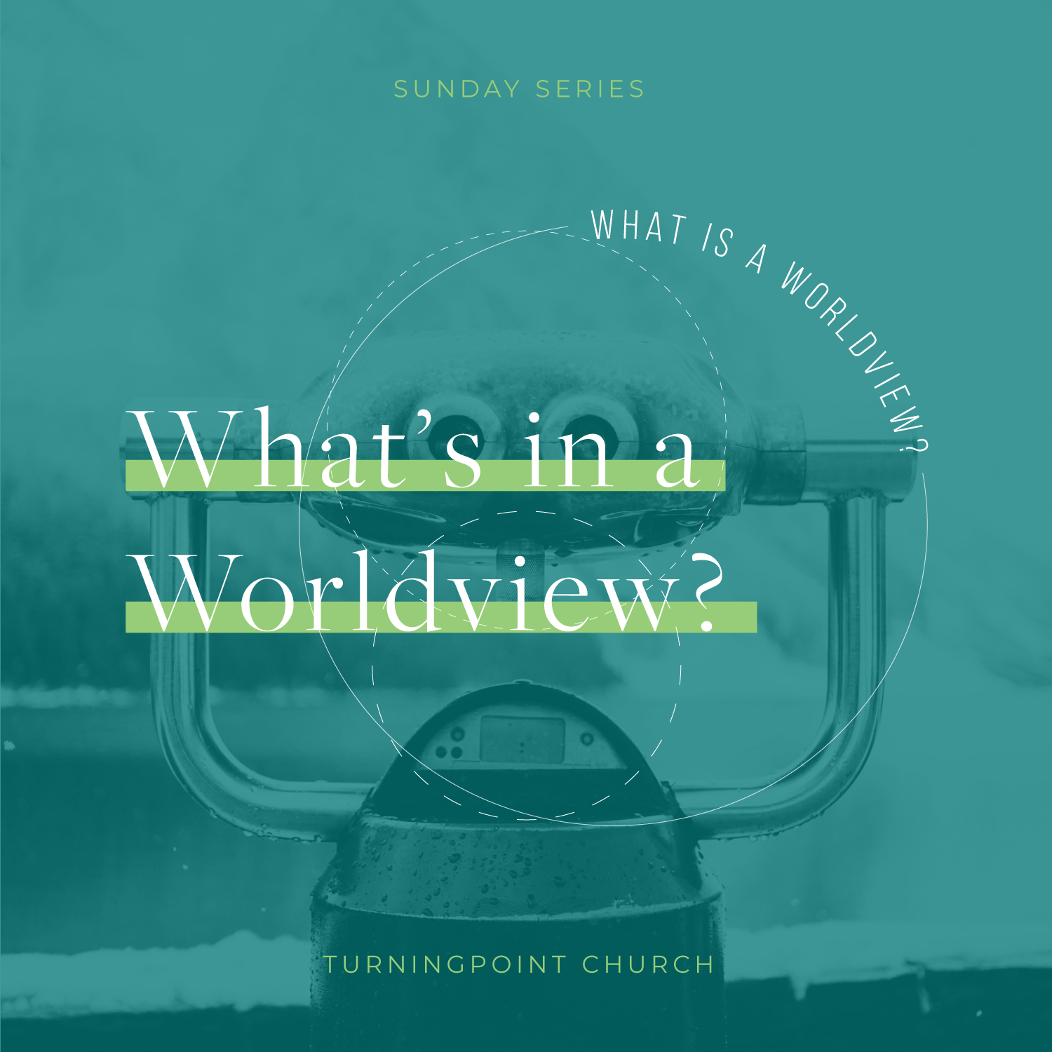 01 - What Is A Worldview? By Pastor Jeff Wickwire | LT38603-1