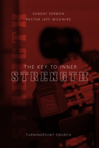 144 - The Key To Inner Strength By Pastor Jeff Wickwire | LT38613-1