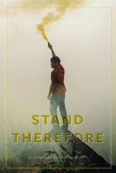 00(M047) - Stand Therefore!