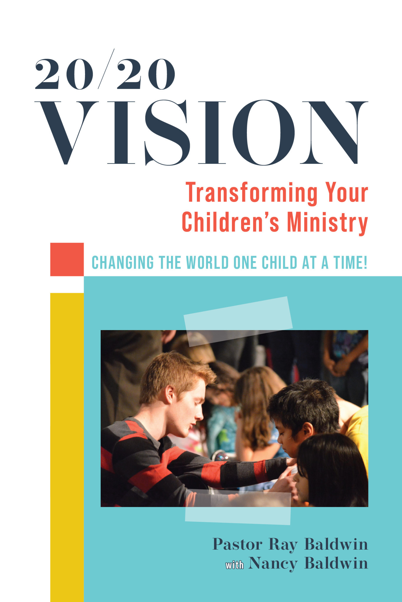 Books Vision 20/20 - Transforming Your Children's Ministry