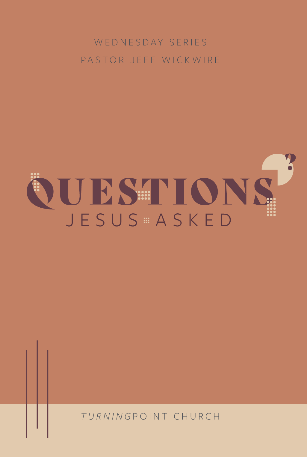 00 - Questions Jesus Asked Complete Series By Pastor Jeff Wickwire   LT38732-1
