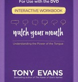 Books Watch Your Mouth Interactive Workbook By Tony Evans