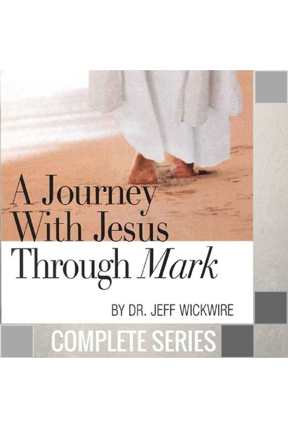16(COMP) - A Journey With Jesus Through Mark - Complete Series - (H001-H016)