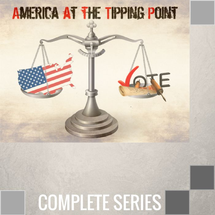 00 - America At The Tipping Point - Complete Series By Pastor Jeff Wickwire   LT02118-1