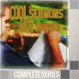 10(L001-L010) - Cool Sermons For A Hot Summer 2007 - Complete Series