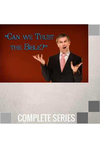 02(COMP) - Can We Trust The Bible - Complete Series - (C015-C016)
