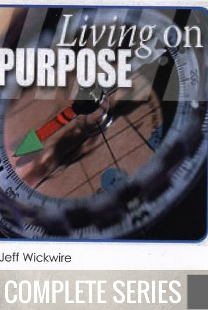 03(COMP) - Living On Purpose - Complete Series - (J026-J028)