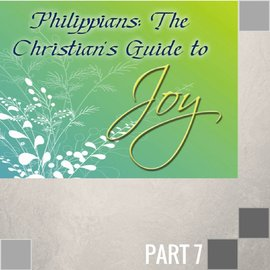 07(P007) - How To Have A Christ Exalting Testimony