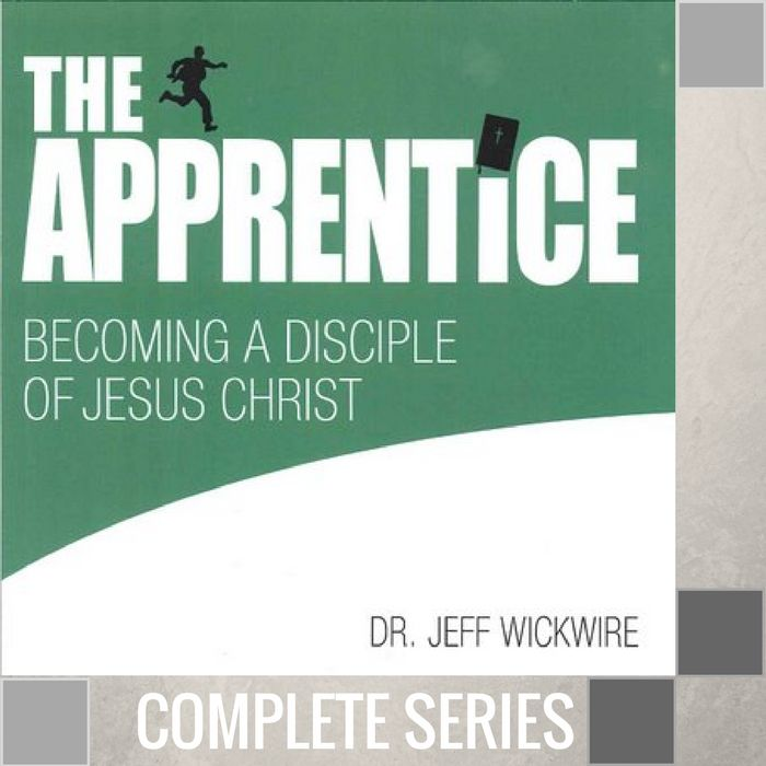 00 - The Apprentice - Complete Series By Pastor Jeff Wickwire | LT02181-1