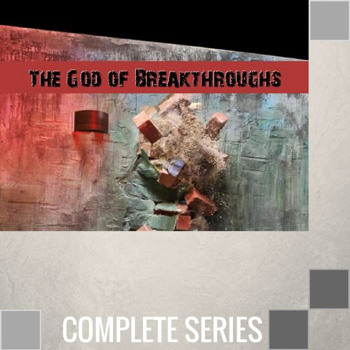 00 - The God Of Breakthroughs - Complete Series By Pastor Jeff Wickwire | LT02196-1