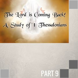 09(I009) - The Rapture And The Second Coming - The Difference