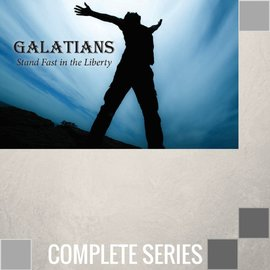 14(A026-A039) - Galatians {Stand Fast In The Liberty} - Complete Series