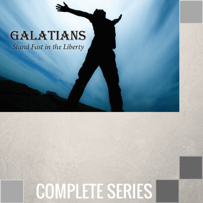 00 - Galatians {Stand Fast In The Liberty} - Complete Series By Pastor Jeff Wickwire | LT02275-1