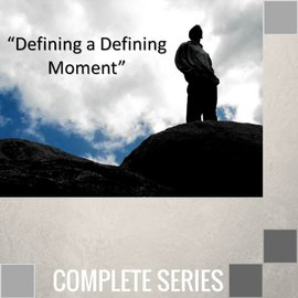 04(Q007-Q010) - Defining Moments - Complete Series
