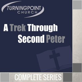 07(A005-A011) - A Trek Through 2nd Peter - Complete Series