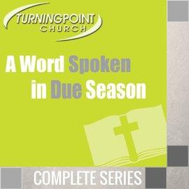 08(K048-K055) - A Word Spoken In Due Season - Complete Series