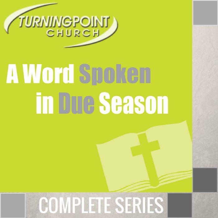 00 - A Word Spoken In Due Season - Complete Series By Pastor Jeff Wickwire | LT02228-1