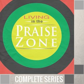 04(F036-F039) - Living In The Praise Zone - Complete Series