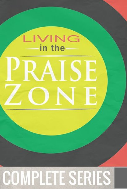04(COMP) - Living In The Praise Zone - Complete Series - (F036-F039)