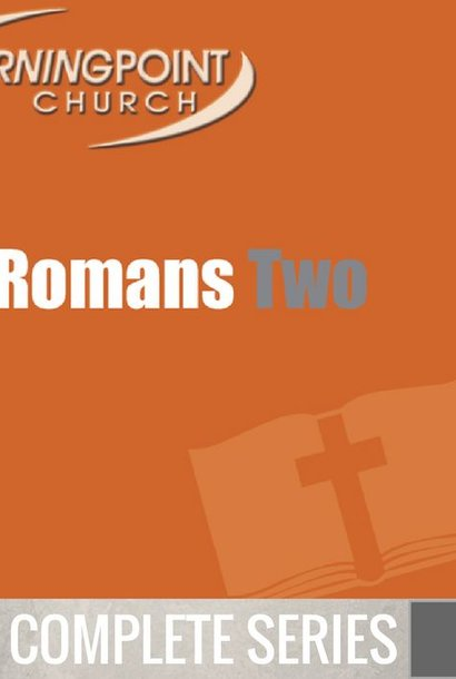 00 - Romans 2 - Complete Series By Pastor Jeff Wickwire | LT02098