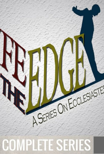 00 - Ecclesiastes {Life On The Edge} - Complete Series By Pastor Jeff Wickwire | LT02269
