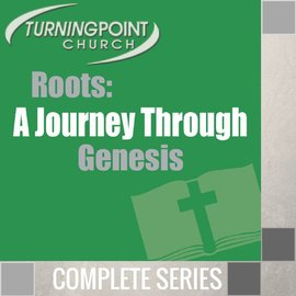 17(P023-P039) - Roots {A Journey Through Genesis} - Complete Series