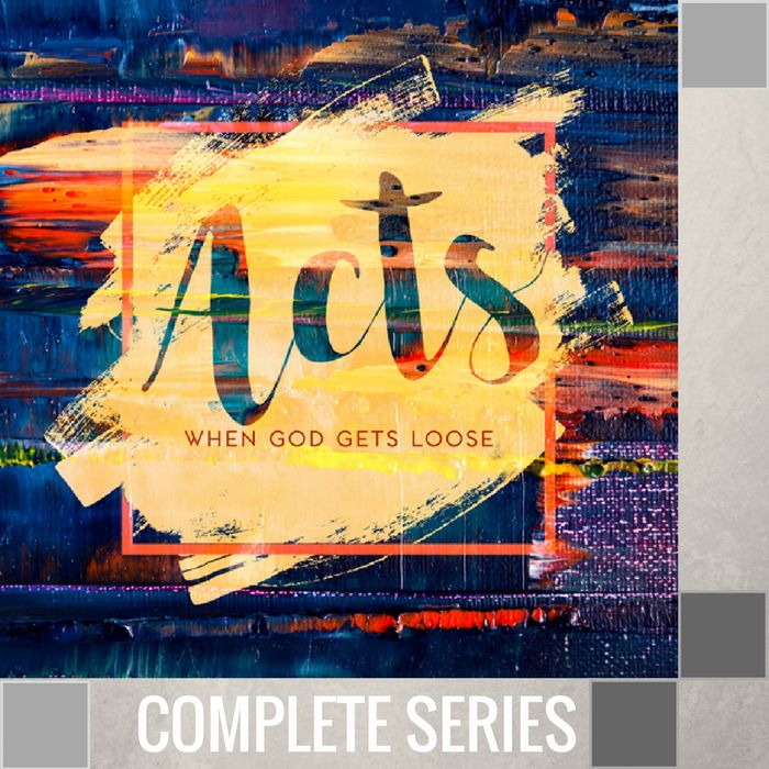 00 - Acts {When God Gets Loose!} - Complete Series By Pastor Jeff Wickwire | LT02285-1