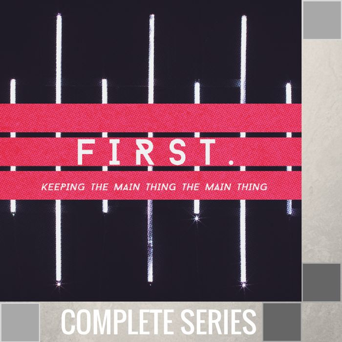 06(COMP) - First {Keeping The Main Thing The Main Thing} - Complete Series - (T038-T043)-1
