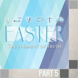 05(R039) - He Is Risen Indeed