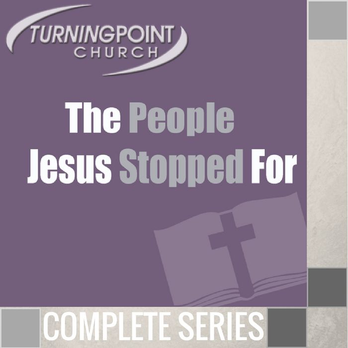 00 - The People Jesus Stopped For - Complete Series  By Pastor Jeff Wickwire | LT02211-1