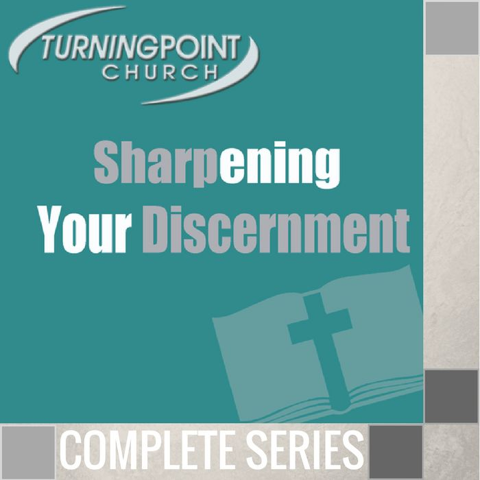 00 - Sharpening Your Discernment - Complete Series By Pastor Jeff Wickwire | LT02281-1
