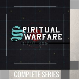 04(V008-V011) - Spiritual Warfare And You - Complete Series