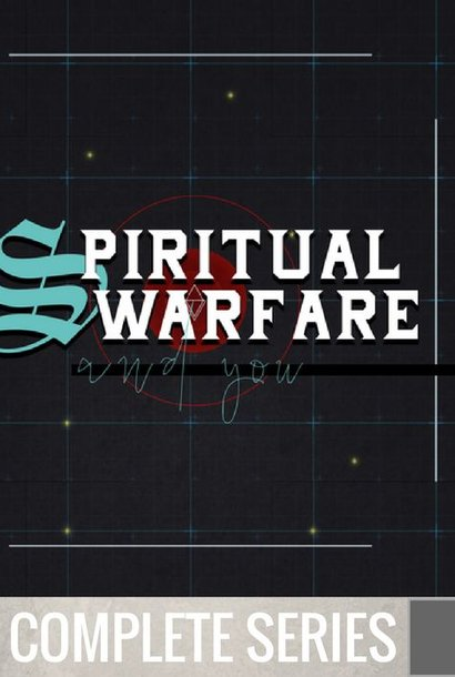 04(COMP) - Spiritual Warfare And You - Complete Series - (V008-V011)