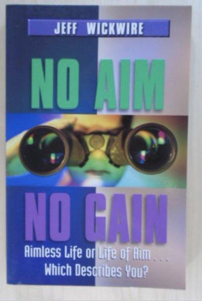 No Aim No Gain