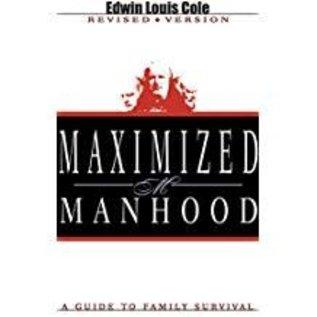 Kingdom Men/Women Maximized Manhood By Ed Cole
