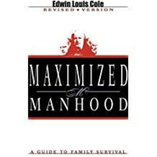 Majoring In Men Maximized Manhood By Ed Cole