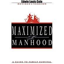 Kingdom Men/Women Maximized Manhood Book By Ed Cole