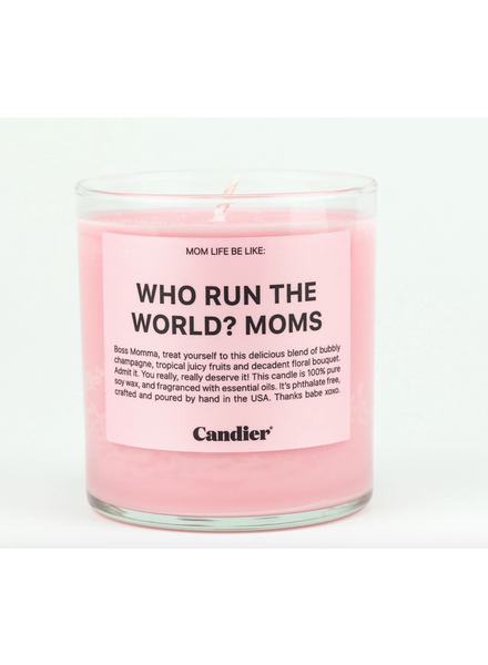 Candier Who runs the world? Moms