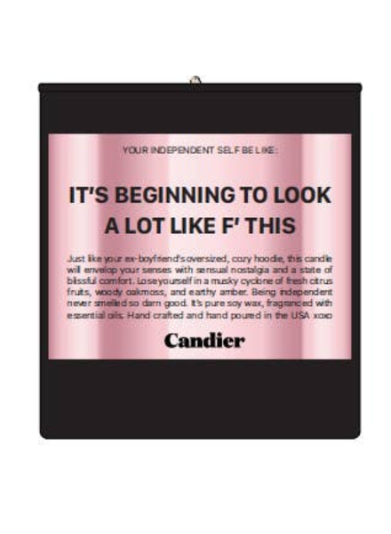 Candier It's beginning to look a lot like F' this