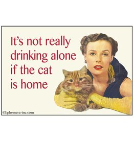 It's Not Drinking Alone Cat Magnet