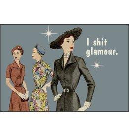 I Shit Glamour Magnet