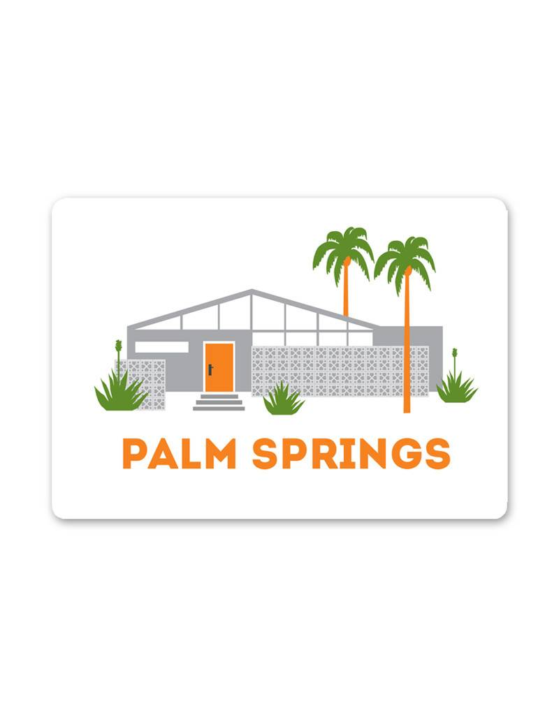 Palm Springs Home Sweet Home