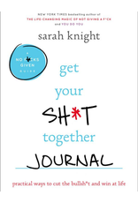 Get Your Shit Together - Journal