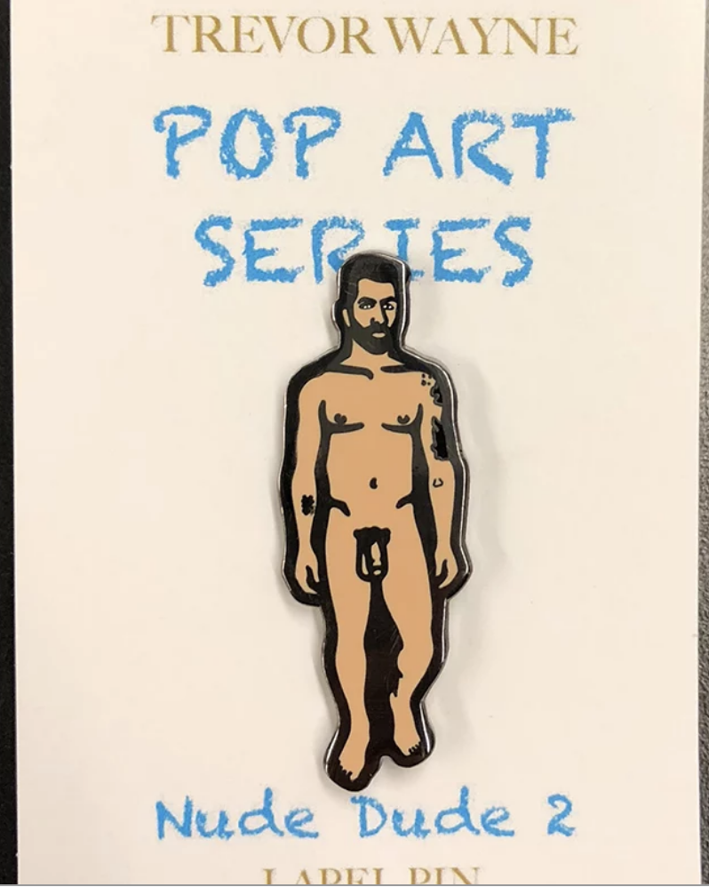 Trevor Wayne Nude Dude 2 Pin
