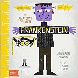 Frankenstein: An Anatomy Primer