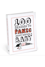 100 Reasons Panic About Having A Baby